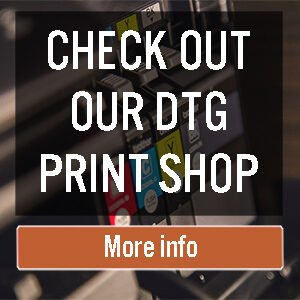 check-out-our-DTG-print-shop